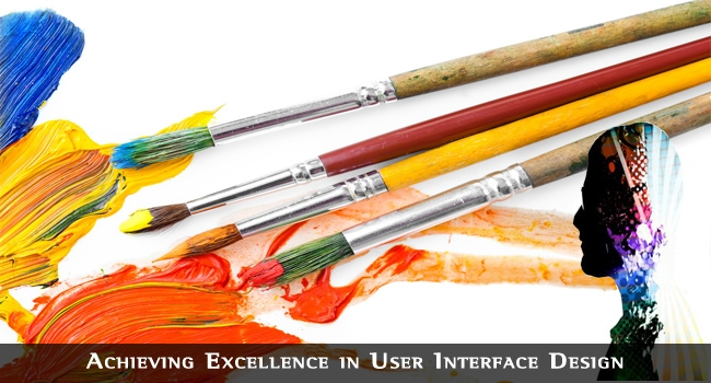Achieving Excellence in User Interface Design