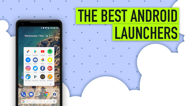 10 Best Android Launchers of 2018