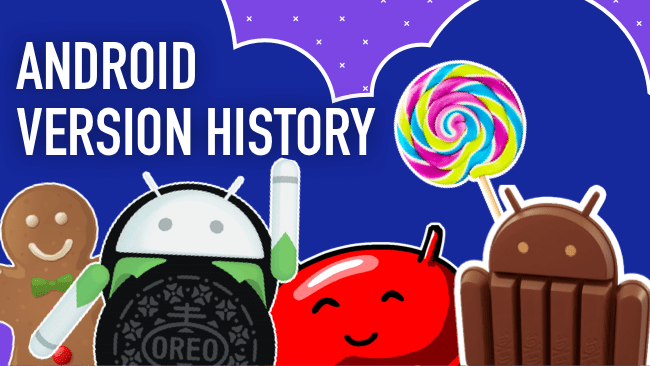 Android Version History – Names and Features from Cupcake to Oreo